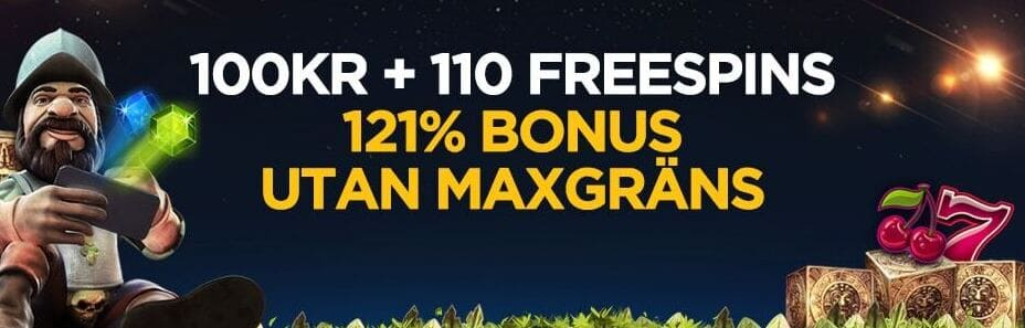 100kr, 110 free spins,121 procent bonus